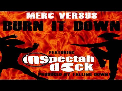 "Merc Versus ""Burn It Down"" featuring Inspectah Deck"