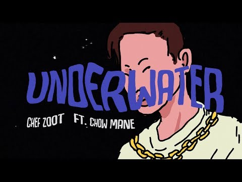 Chef Zoot - Underwater feat. Chow Mane [OFFICIAL TRIP VIDEO]