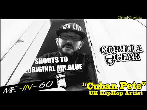 "Grind City Tv presents Me-In-60 feat. UK HipHop  Artist ""Cuban Pete"""