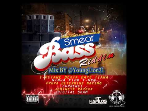 SMEAR BASS RIDDIM { MIXED BY @YOUNGLION21 }