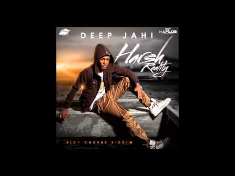 Deep Jahi - Harsh Reality