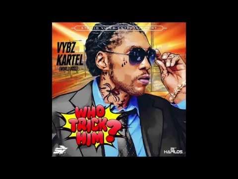 Vybz Kartel - Who Trick Him Pandora Riddim [2015]