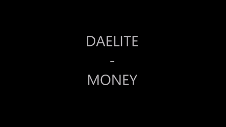 DAELITE - MONEY MOVIE