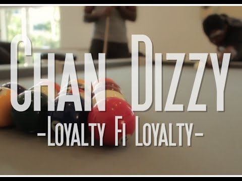 Chan Dizzy - Loyalty Fi Loyalty [OFFICIAL MUSIC VIDEO]