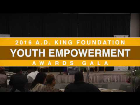 A D  KING FOUNDATION YOUTH EMPOWERMENT GALA 2016