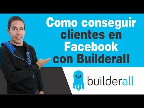 Como conseguir clientes en Facebook con Builderall por Luis Hernández