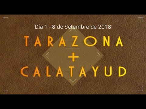 TARAZONA Y CALATAYUD 8 de Setembre de 2018