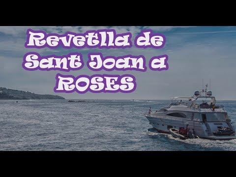23 i 24 de Juny revetlla de SANT JOAN a ROSES