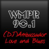 "DJ ""The Ambassador of Luv&Blues"""
