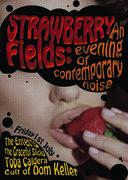 Strawberry Fields (Psychedelia, Shoegaze & Heavy Drones!)