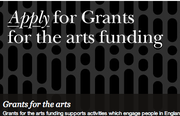 Arts Council England - Grants for the arts