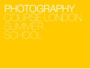 Digital Photography Summer School, 12 - 16 August Shoreditch