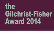 Gilchrist-Fisher Award 2014: Open Call
