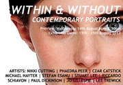 WITHIN & WITHOUT – Contemporary Portraits: 13th - 26th August 2013