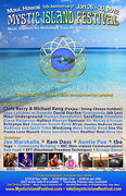 5th Annual Mystic Island Festival - MAUI, HAWAII