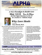 A New Paradigm in Health Care - Why Love Heals with Dean Shrock Ph.D.