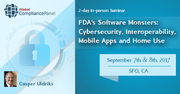 FDA's Software Monsters Cybersecurity, Interoperability, Mobile Apps 2017