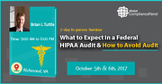 What to Expect in a Federal HIPAA Audit & How to Avoid Audit 2017