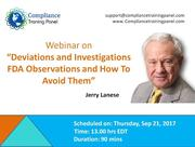 "Webinar On ""Deviations and Investigations FDA Observations and How To Avoid Them"""