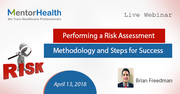 Performing a Risk Assessment - Methodology and Steps for Success