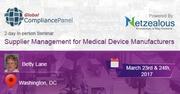 Supplier Management for Medical Device Manufacturers 2017