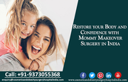 Restore your Body and Confidence with Mommy Makeover Surgery in India