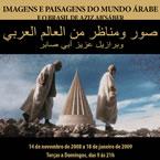 """Exposição """"Imagens e Paisagens do Mundo Árabe"""""""