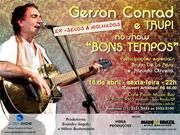"""Show """"Bons Tempos""""."""