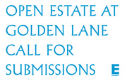 Open Estate At Golden Lane - call for submissions