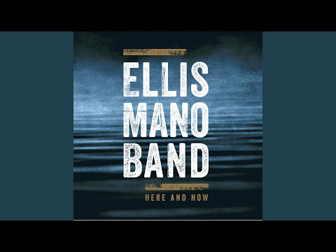 Ellis Mano Band - Bad News Blues