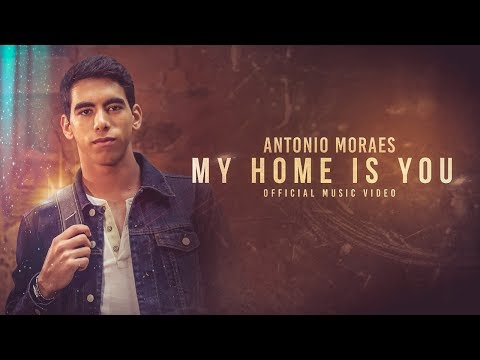 Antonio Moraes  - My Home is You  (Official Video)