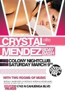CoverModel Crystal Mendez Birthday at Colony Nightclub