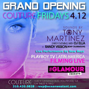 Grand Opening of Glamour Fridays @ Couture Hollywood