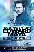 Edward Maya @ Tru Hollywood