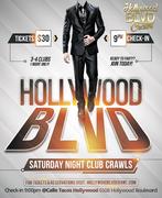 Saturday Hollywood Club Crawl