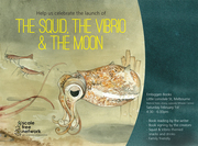 Launch Party - The Squid, the Vibrio & the Moon