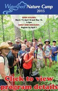 2015 Watershed Nature Camp Open House
