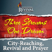 Three Streams; One Dream - for an Outpouring of the Spirit on Your City