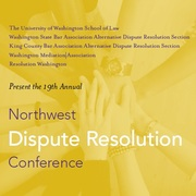 19th Annual Northwest Dispute Resolution Conference