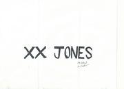 Moan Lisa, xx Jones Stamp, 2014