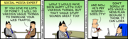 Dilbert Cartoon on Social Media Expert