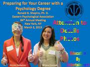 """Eastern Psychological Association 84th Annual Meeting """"Preparing For Your Career With A Psychology Degree"""" Photo Album New York NY 2013-03-02"""