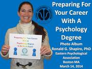 "Eastern Psychological Association 85th Annual Meeting ""Preparing For Your Career With A Psychology Degree"" Photo Album Boston MA 2014-03-14"