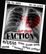 HEARTBREAKER FACTION W/ MIZEYESIS (CT), ELIJAH DIVINE MC, HAVIKK, HOODIE NINJA, T PHUNKEE
