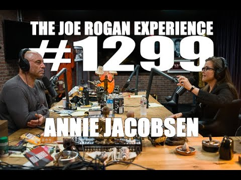 Joe Rogan Experience #1299 - Annie Jacobsen