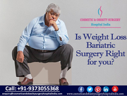 Is Weight Loss Bariatric Surgery Right for you