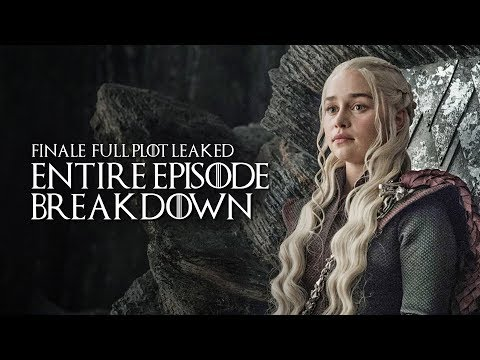 Game Of Thrones: Season 8: Finale Entire Leaked Episode Plot Breakdown   Who Dies, Who Lives + More