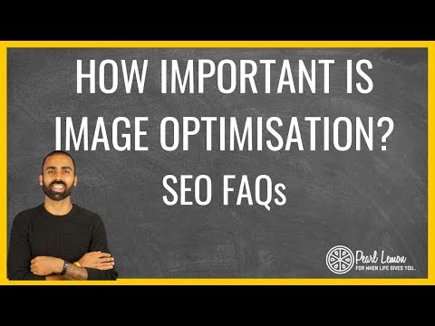 How Important is image optimisation for Ecommerce? | SEO FAQs | Pearl Lemon | SEO Agency