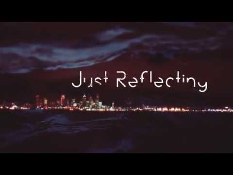 FRESH RELEASE : Maps - Just Reflecting (Official Video)
