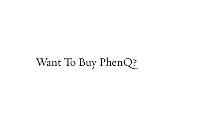 PhenQ Where To Buy | phenqscam.com